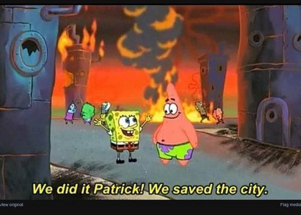 卡通迷就以海绵宝宝和派大星站在大火中心大呼:「我们做到了!