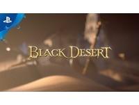 《黑色沙漠》年內將有PS4版 7/2起開放玩家預購