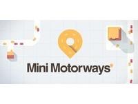 像進到精神時光屋 《Mini Motorways》造橋鋪路自己來