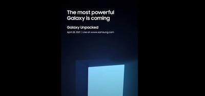 史上最強悍的Galaxy裝置!三星發表會4月28日登場